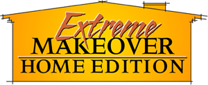 Extreme Home Makeover